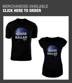Power Ballad Show Merchandise